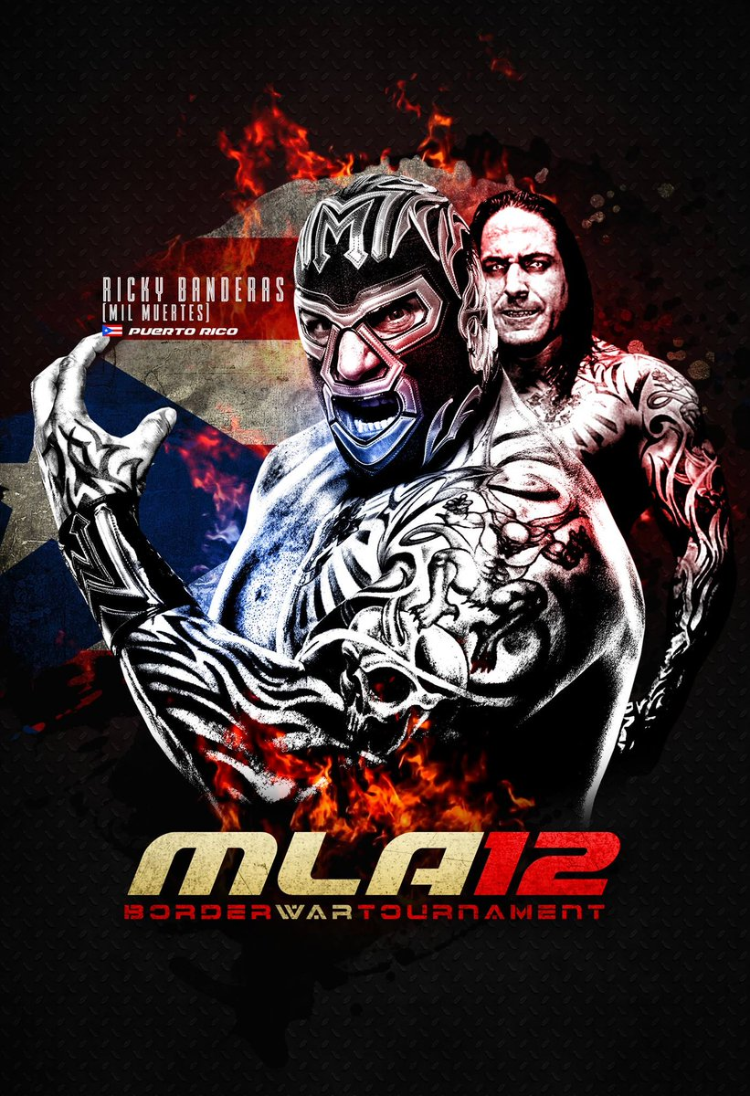 Entrant #12: @MilMuertes_LU comes to MLA representing Puerto Rico. #MLA12 #BorderWar #MLAWorldwide  Tickets:  http://www. muchaluchatl.com/shop  &nbsp;  <br>http://pic.twitter.com/1bEXAMb8Gg
