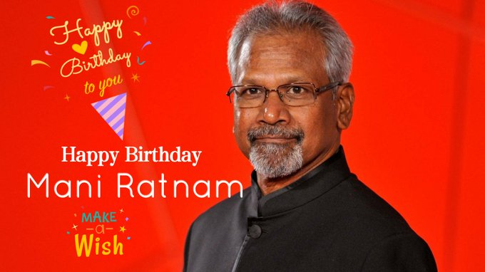 Happy Birthday Mani Ratnam sir.