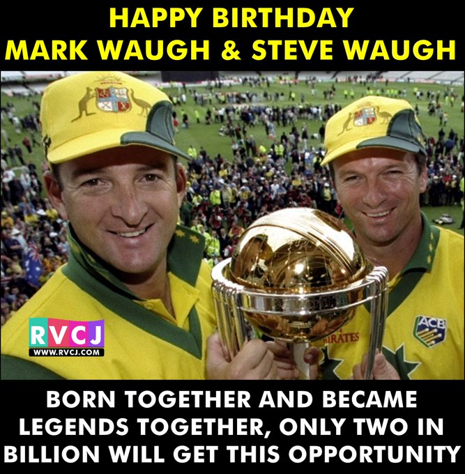 Happy Birthday Mark Waugh & Steve Waugh