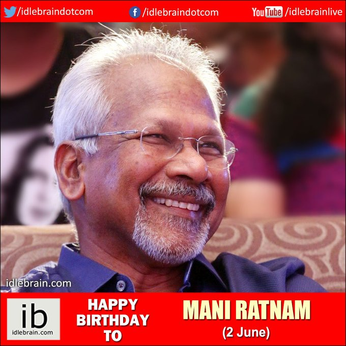 Happy birthday to Mani Ratnam (2 June) -
