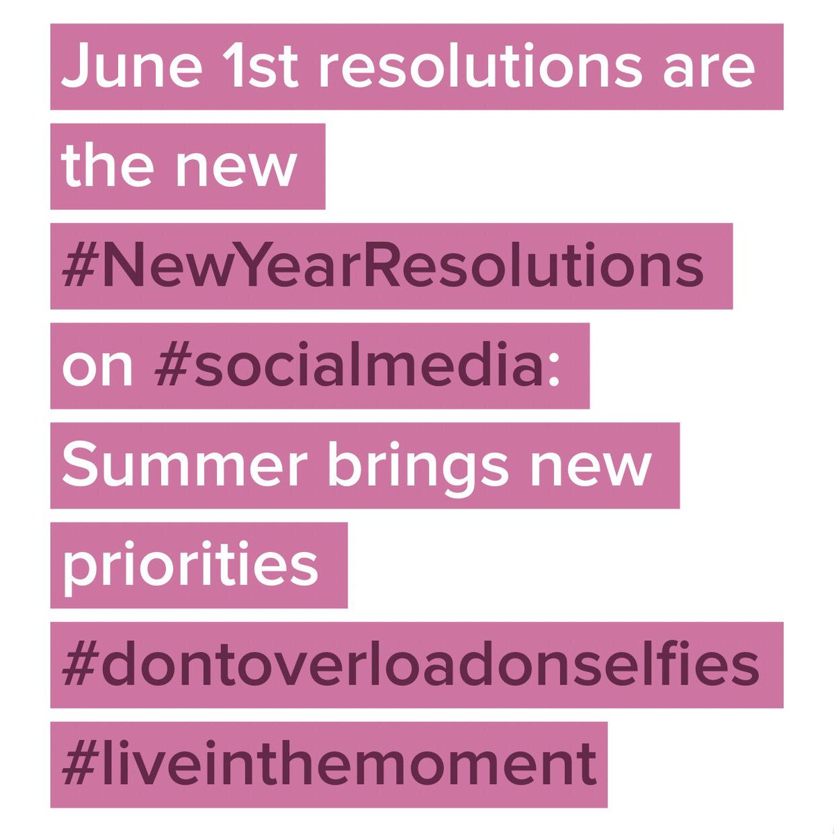 June 1st resolutions are the new #NewYearResolutions on #socialmedia: Summer brings new priorities #mantra<br>http://pic.twitter.com/7zYQBU1YVy