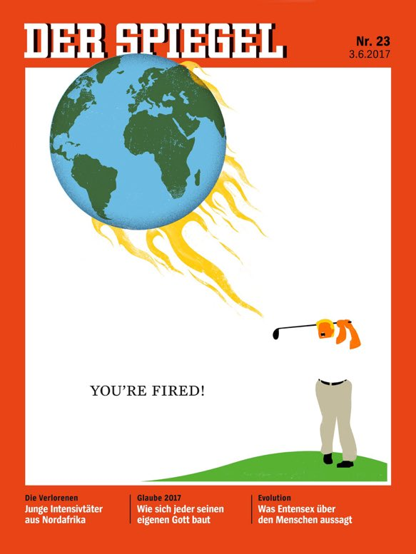 YOU'RE FIRED! New @DerSPIEGEL cover.  #ParisAgreement