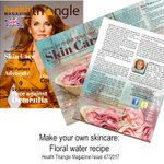 Natural, organic, fragrant, fresh. Make your own no-tox floral water recipe  - Issue 47 @Health_Triangle @AskAmandaNelson