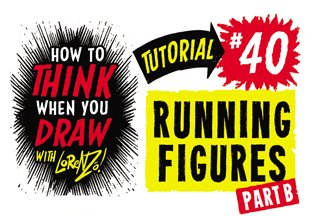 How to THINK when you draw RUNNING FIGURES tutorial