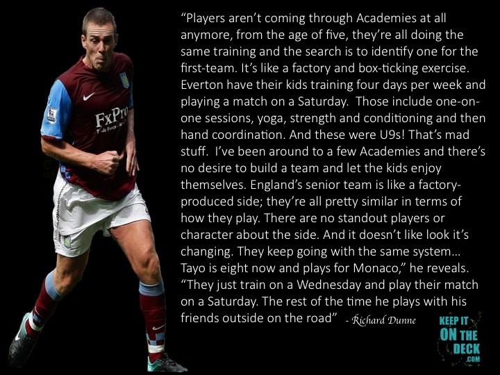 RT: Very interesting thoughts from Richard Dunne on the academy systems in England.