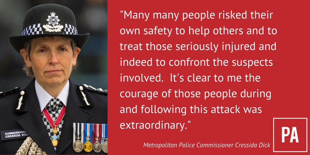 Metropolitan Police Commissioner Cressida Dick pays tribute to the emergency services following the London Bridge attack
