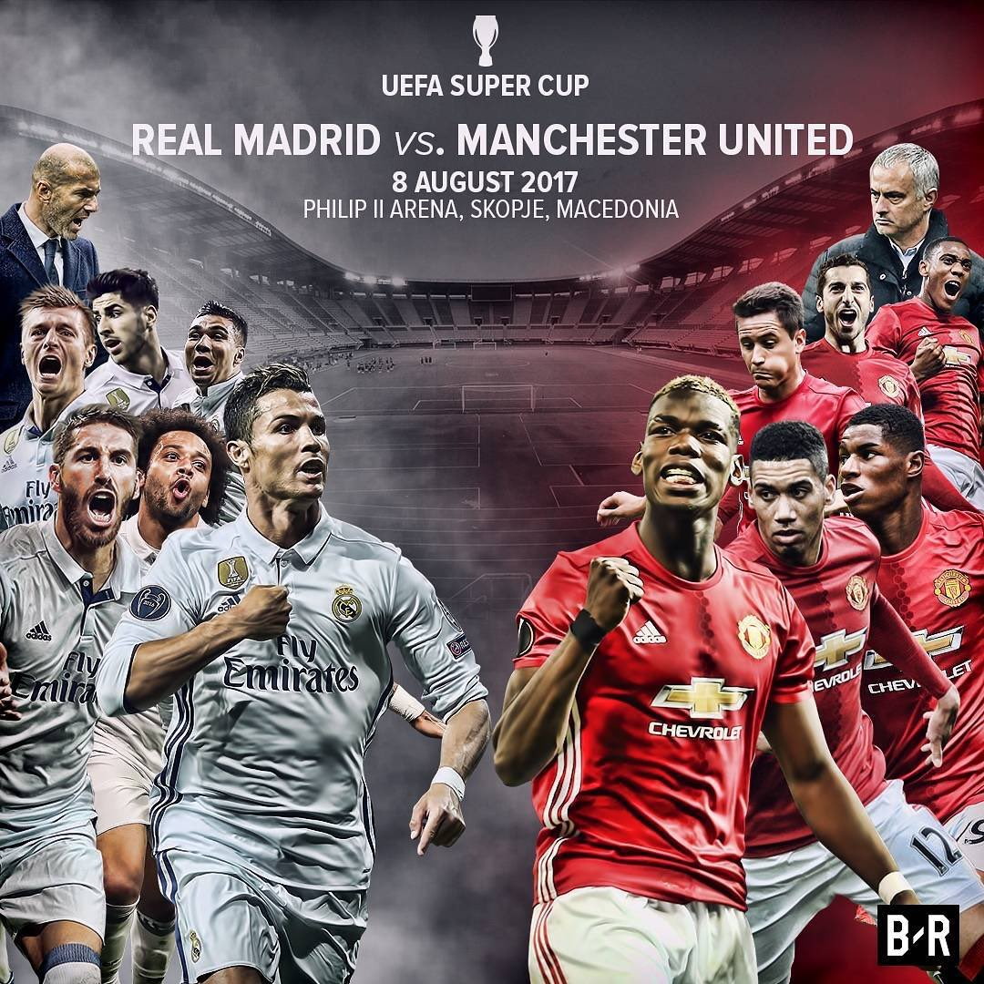 Uefa Super Cup: Manchester United Will Face Real Madrid On The 8th Of
