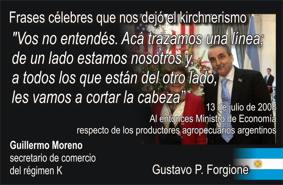 Gustavo P Forgione On Twitter Guillermo Moreno Fue El