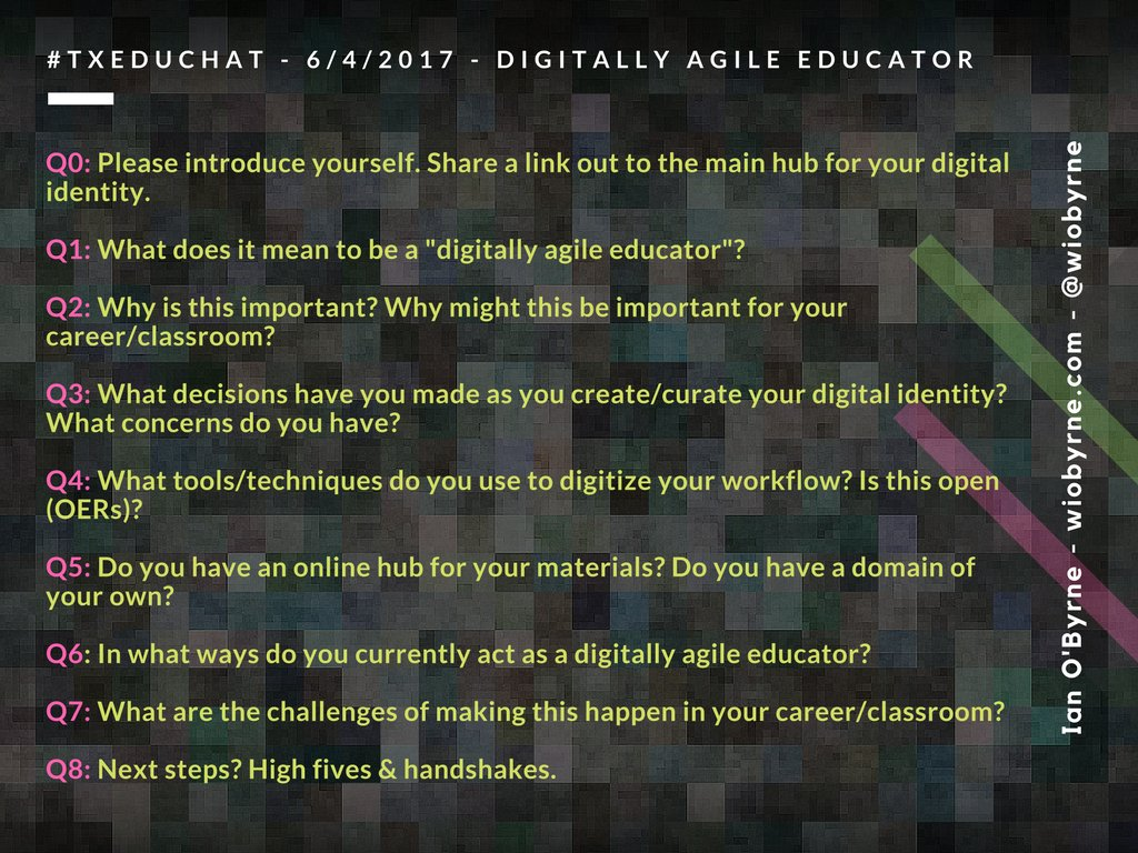 """Getting started with #TXEDUCHAT soon, here's where we're headed as we talk about being a """"digitally agile educator"""". See you all soon. :) https://t.co/vuwflrm4cH"""