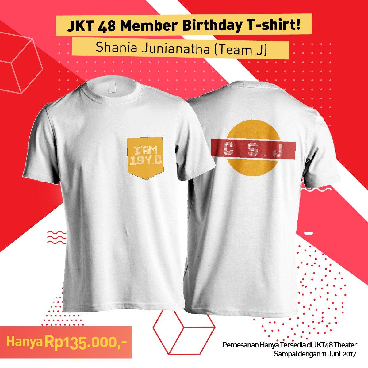 Desain t shirt jkt48 - Jkt48 On Twitter Info Dapatkan Birthday T Shirt Shaniajkt48 Di Merchandise Booth Jkt48 Theater Https T Co L7xn7eiwms