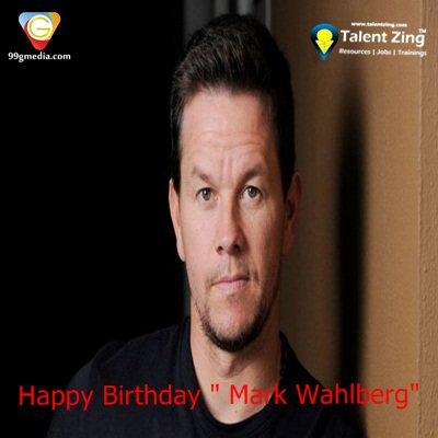 "Happy Birthday Dear \"" Mark Wahlberg\"""
