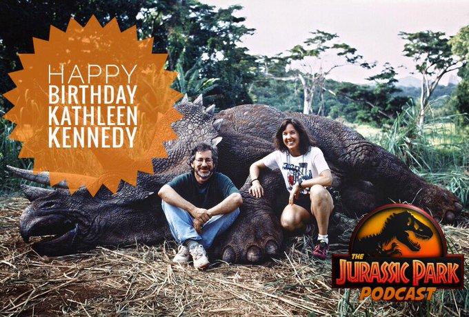 Happy Birthday to Jurassic producer Kathleen Kennedy!