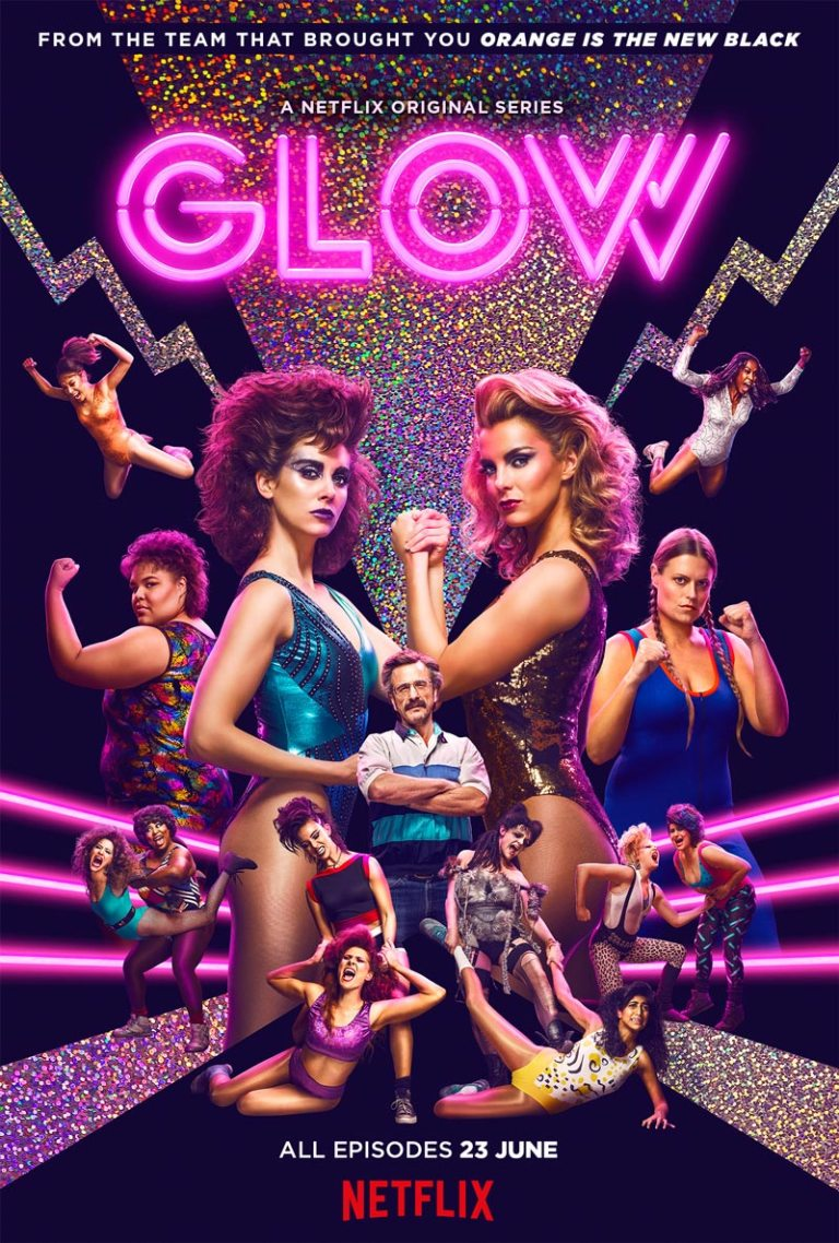 GLOW: The Gorgeous Ladies Of Wrestling Unite In This New