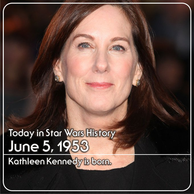June 5, 1953 Today we wish a very happy birthday to Lucasfilm President Kathleen Kennedy.