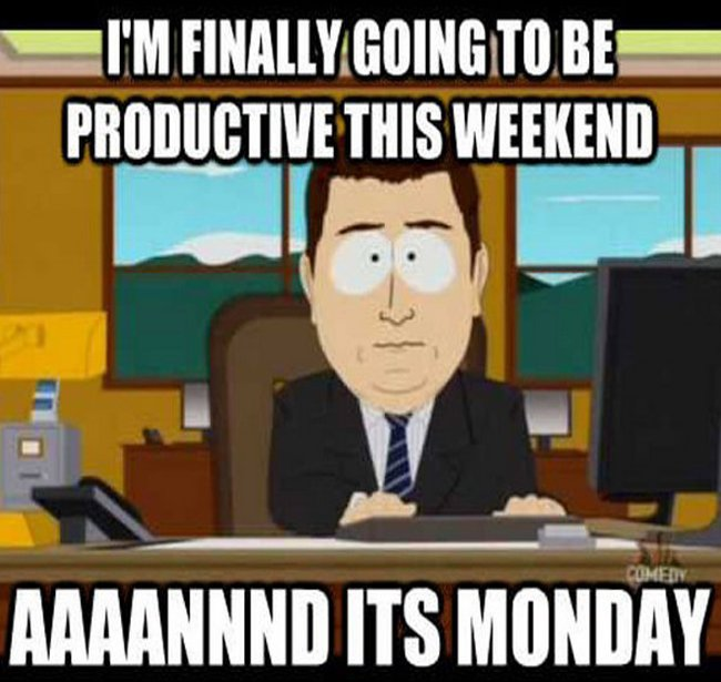 Seriously, why does it go so fast!? Monday Everyone! #LOL #MondayBlues...