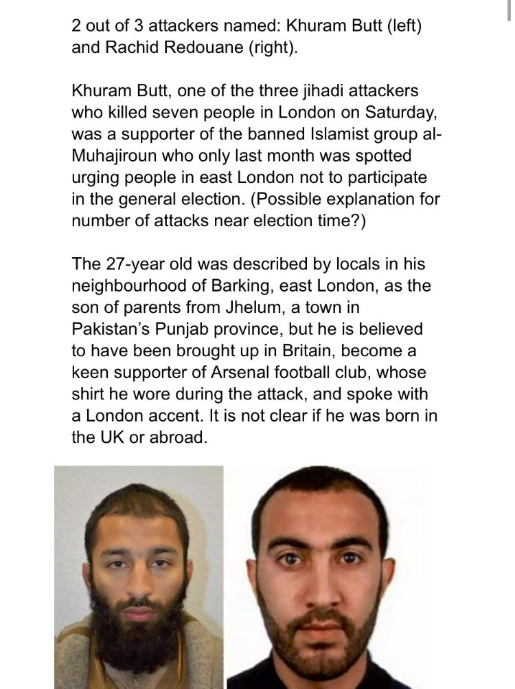 2 of 3 #LondonBridge jihadist terrorists named. They were part of Anjem Choudary's al-Muhajiroun network (a Hizb ut-Tahrir splinter group)