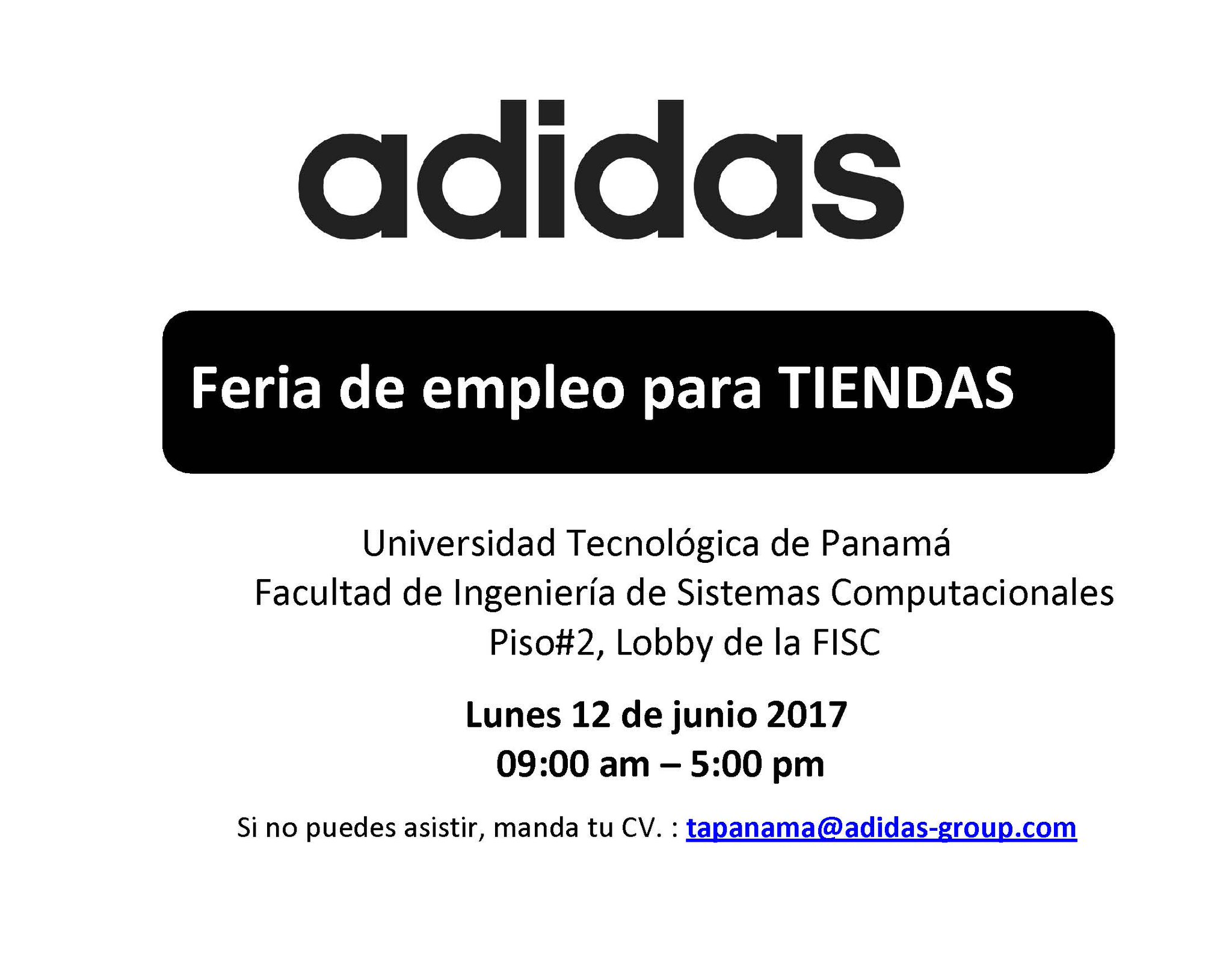 "primer ministro Increíble Característica  Uživatel FISC UTP na Twitteru: ""Feria de empleo para Tiendas Adidas, Lunes  12 de junio 2017, Lobby de la FISC, 09:00 am – 5:00 pm.… """