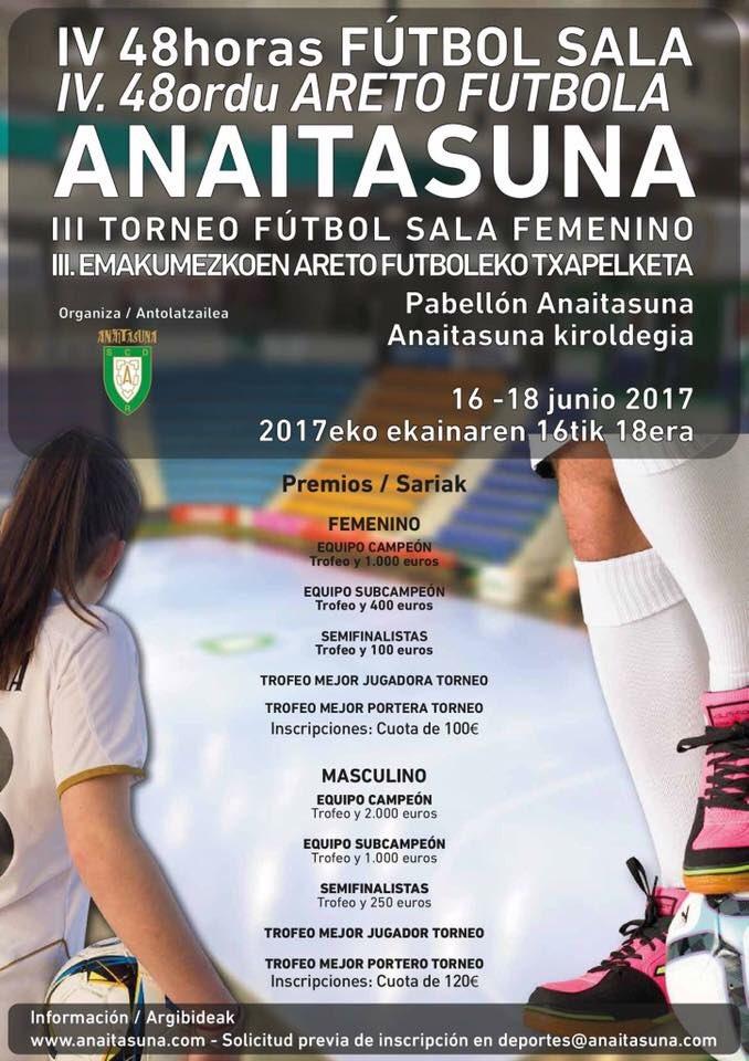 Desde La Banda - Fútbol Navarro (DLB-FN): IV edición del 48 horas Anaitasuna de Fútbol Sala Masculino y III Torneo Femenino