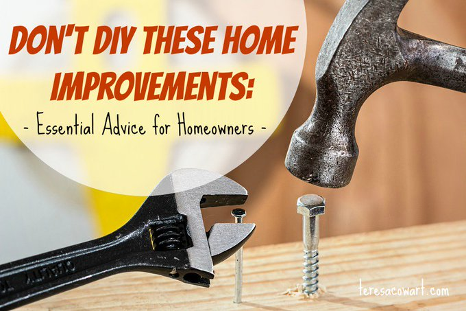 Don't DIY These Home Improvements: Essential Advice for Homeowners |