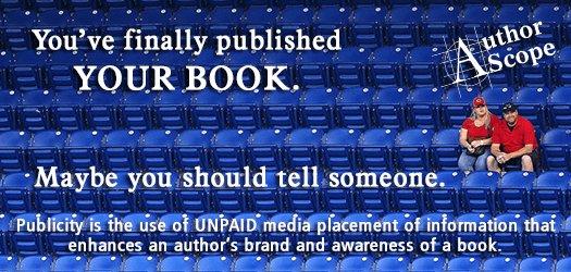 Explore AuthorScope publicity for authors.    http:// smarturl.it/ASpub  &nbsp;   <br>http://pic.twitter.com/zbe5SP7FWx #author #bookmarketing
