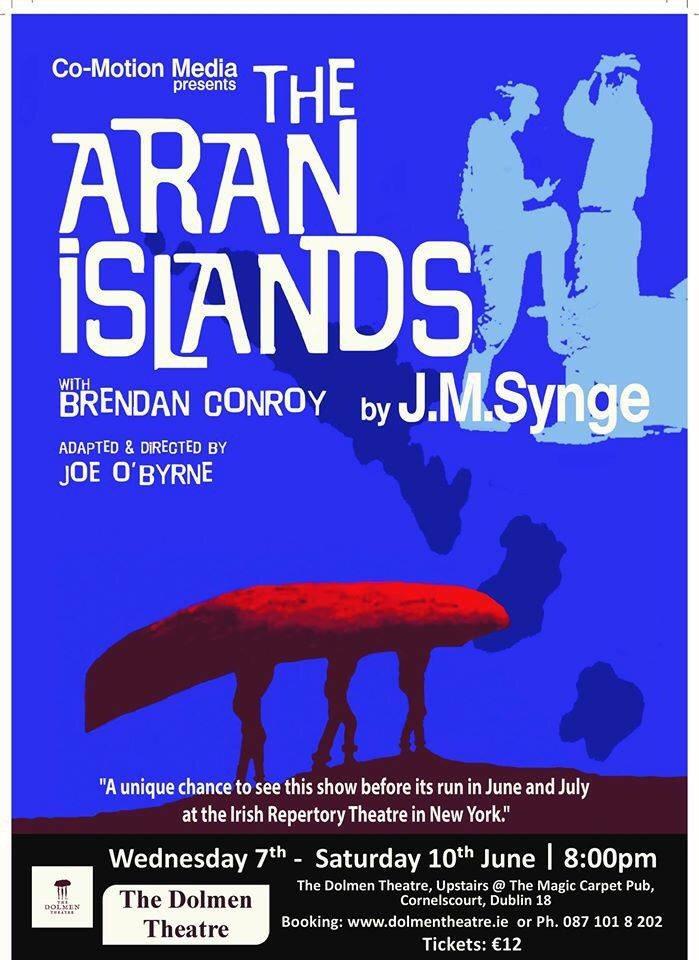 "The Dolmen Theatre on Twitter: ""Tune into @eastcoastfm 11.15am to hear Brendan Conroy talj about Aran Islands.#openstonight… """