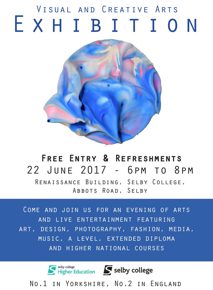 Visual & Creative Arts Exhibition 2017 on Thu 22nd June, 6pm-8pm at the Renaissance Building @SelbyCollege. Free entry! #selby #art #design