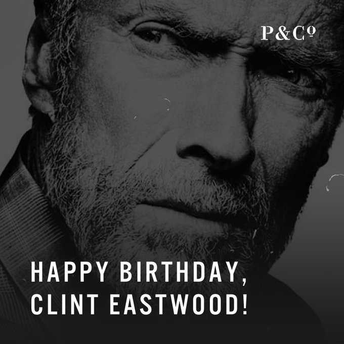 Happy 87th Birthday to Mr Clint Eastwood!!