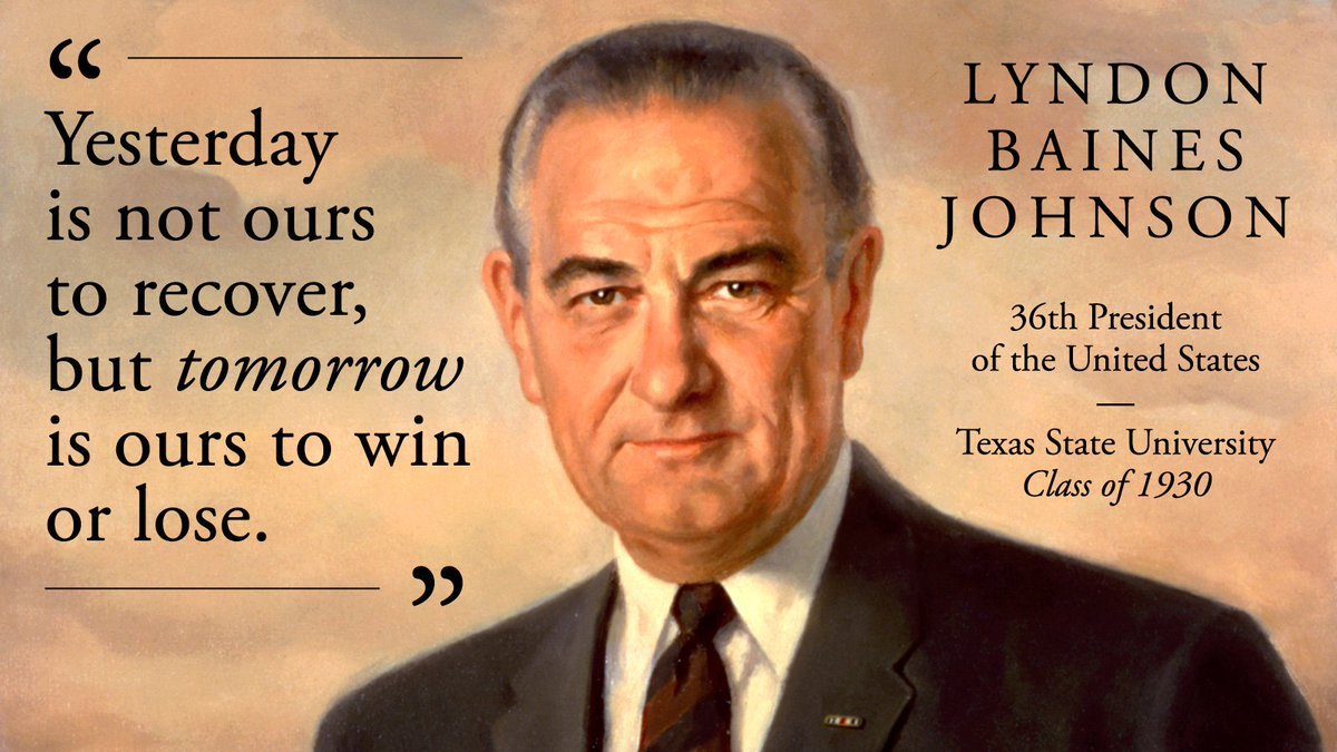 #WednesdayWisdom Texas State is the only university in Texas to graduate a U.S. President. Lyndon B. Johnson, Class of 1930. #TXST #TXST21<br>http://pic.twitter.com/fe38XMM2GZ