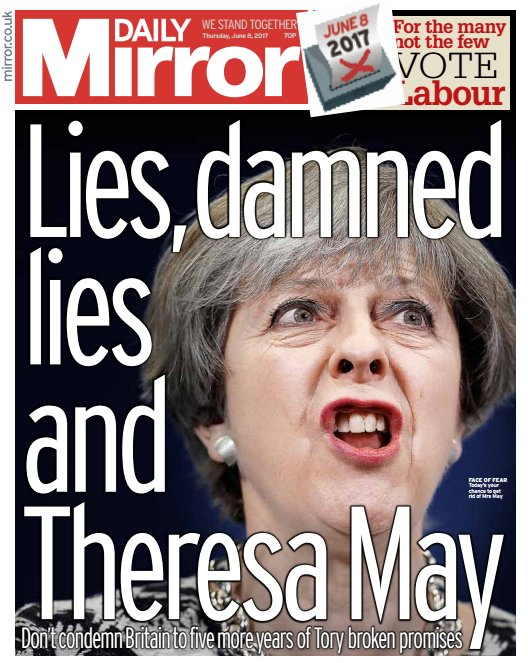 DAILY MIRROR FRONT PAGE 'Lies, damned lies and Theresa May' #skypapers