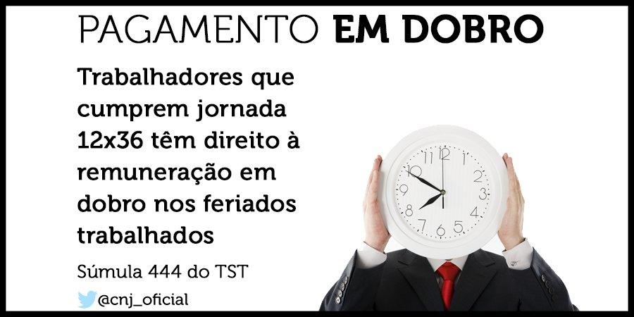 Matemática do #DireitodoTrabalho: 12 horas de expediente/36 de descanso = remuneração  x 2 nos feriados trabalhados!