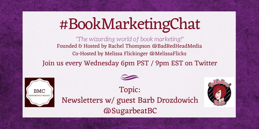 NOW: Join @BadRedheadMedia  and @MelissaFlicks  for #BookMarketingChat!  TOPIC: All about #newsletters with @sugarbeatbc https://t.co/KlBqunIgCt