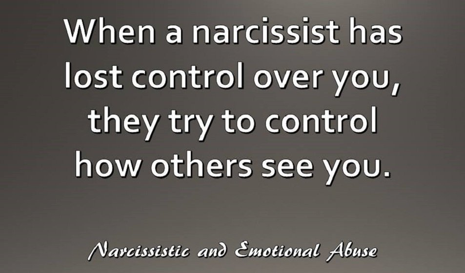 When a #narcissist has lost #control over you, they try to control how others  see you. <br>http://pic.twitter.com/1gzmeidIFC