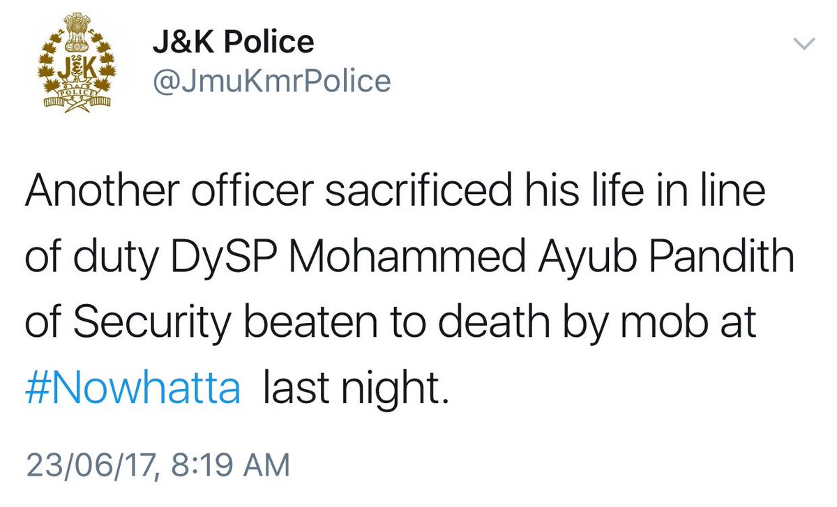 #BREAKING: Tragic news from #Kashmir. J&amp;K Police Dy. SP Mohd. Ayub Pandit lynched to death last night by a violent mob at Jamia Masjid. #RIP <br>http://pic.twitter.com/BAvEvB35vI