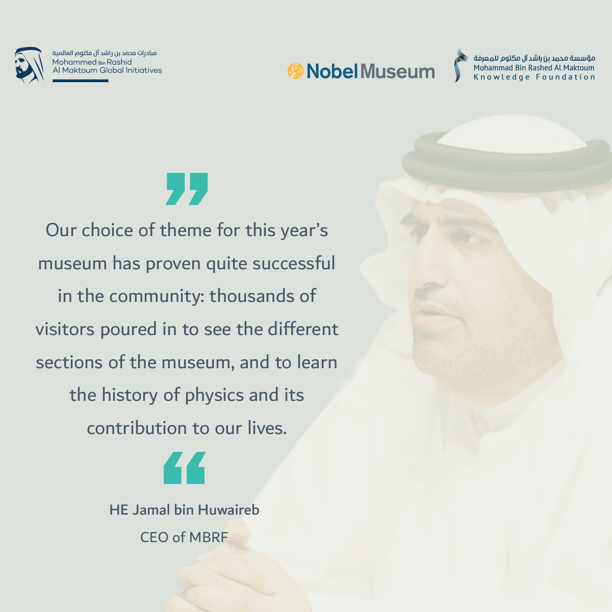 HE Jamal bin Huwaireb, CEO of #MBRF, highlights the success of this year's #NobelMuseum theme<br>http://pic.twitter.com/AViXZqw4wP