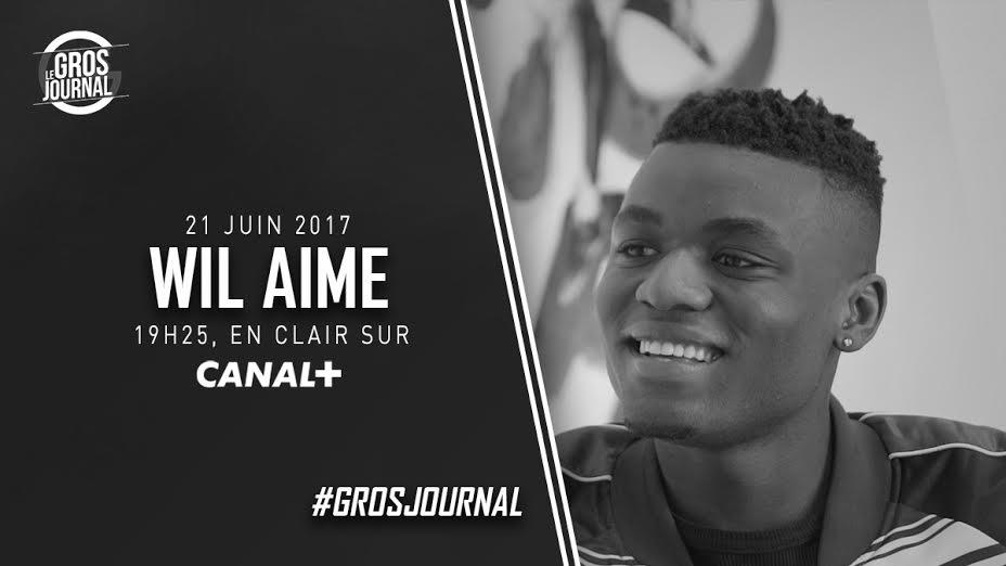 Retrouvez @WilAime ce soir au #GrosJournal !  RDV à 19h25, en clair sur @canalplus
