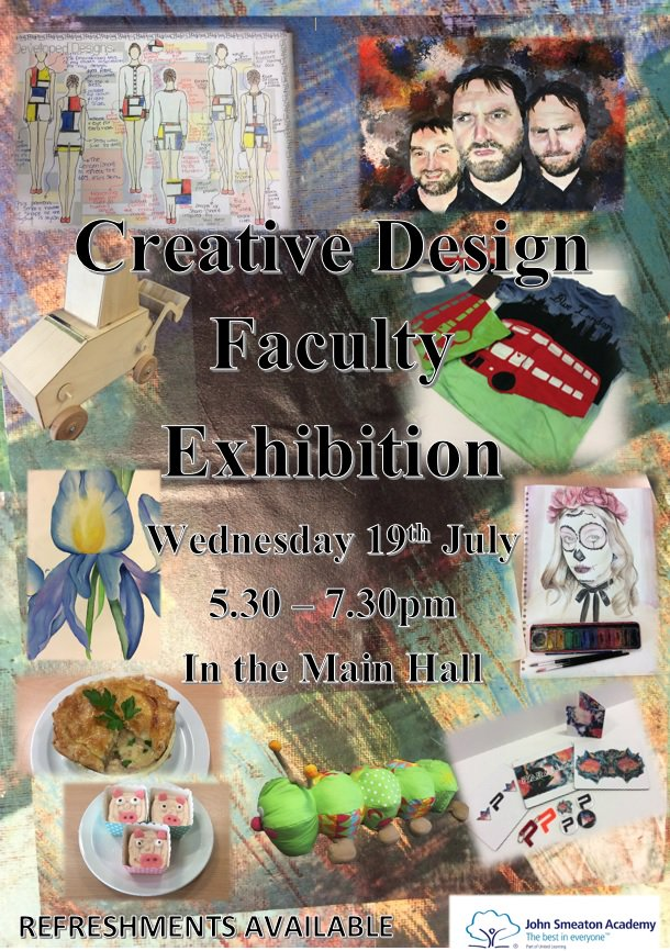 Join us at the Creative Design Exhibition (Wed 19th July 5:30-7:30pm) to celebrate the fantastic work @SmeatonAcademy students have produced