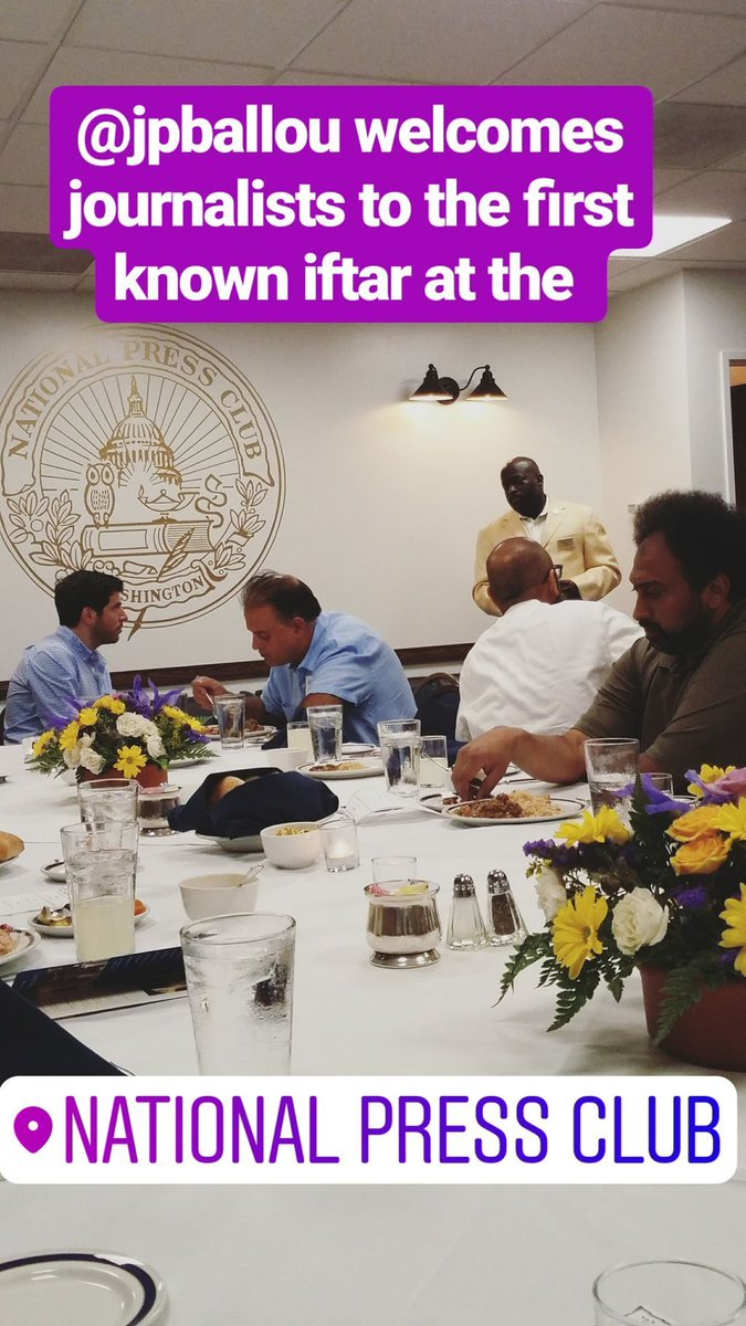 Making history! Thanks to  @jpballoujourn1 @yasmineelsabawi @MedTech_Danny for holding @PressClubDC's first (known) iftar for DC journalists