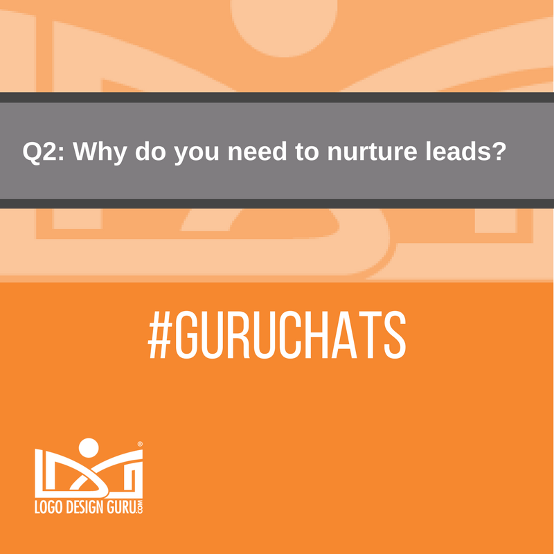 Q2: Why do you need to nurture leads? #Guruchats https://t.co/tI8ZRlg7dF