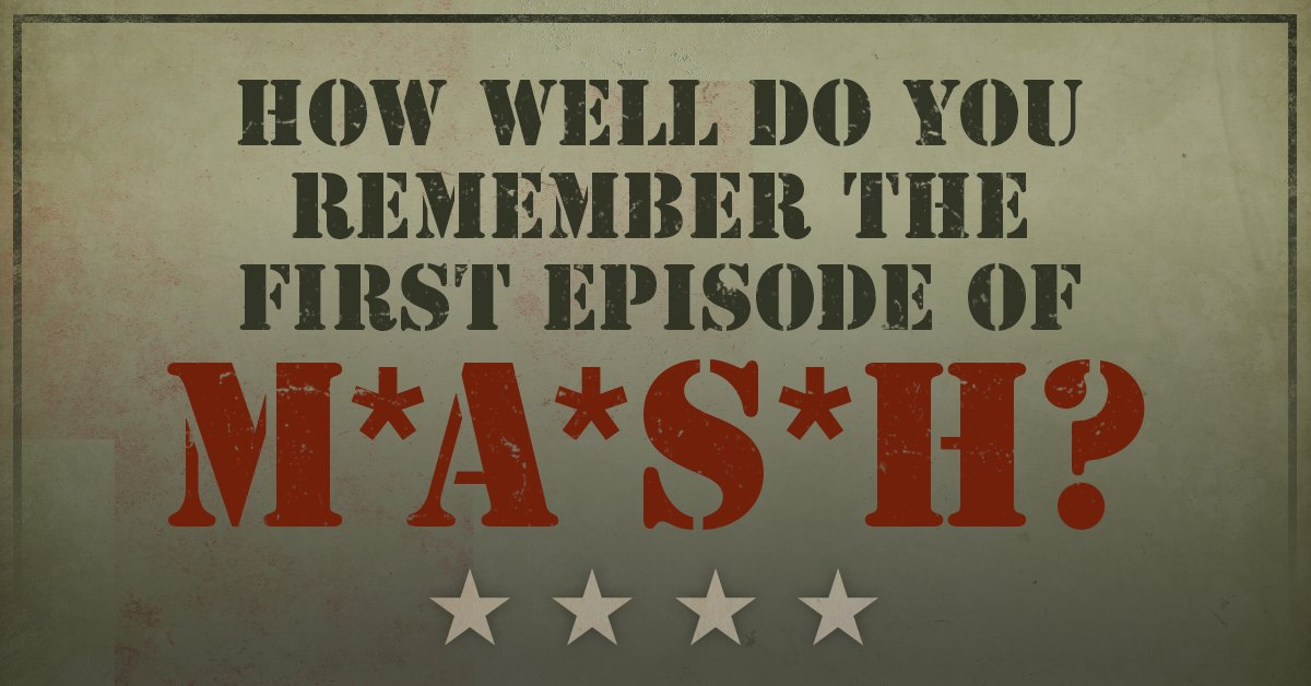 Take this quiz to test your M*A*S*H memory: https://t.co/AFqL5rktD0 ht...