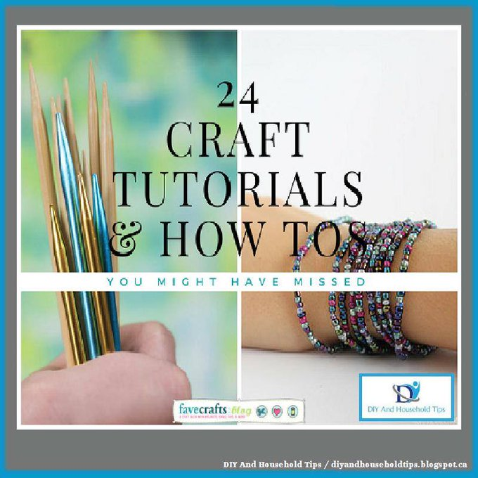 24 Crafting Tutorials and How Tos You Might Have Missed
