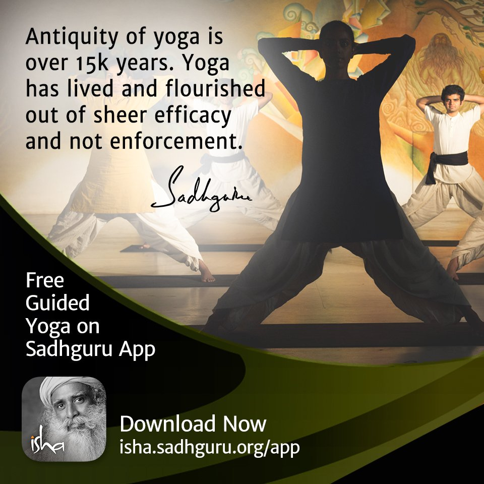 Isha Foundation On Twitter Free Guided Yoga On Sadhgurujv App Download Now Https T Co Pzgae62tja Yogaday Yogaday2017 Idy2017 Internationalyogaday Https T Co Hqkj1ahgbp