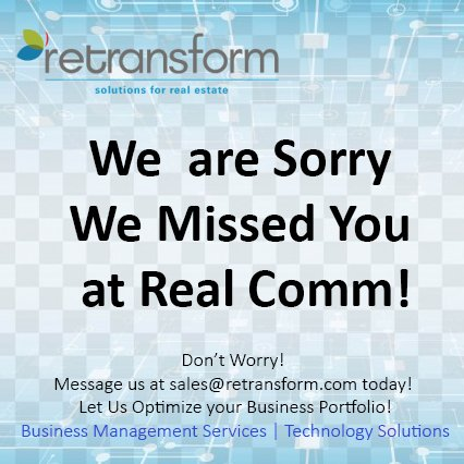 Didn&#39;t meet @retransform at @REALCOMMtweet? Don&#39;t worry! Message us at sales@retransform.com today! #RESolutions #RETechnology #REService<br>http://pic.twitter.com/PBFgXpy4Tb