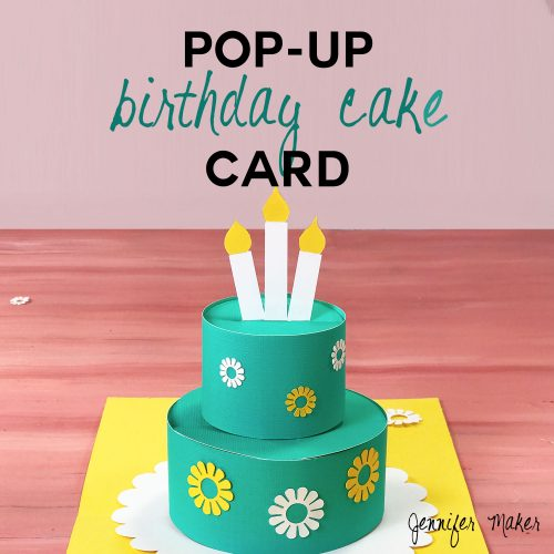How to Make a Pop-Up Birthday Cake Card