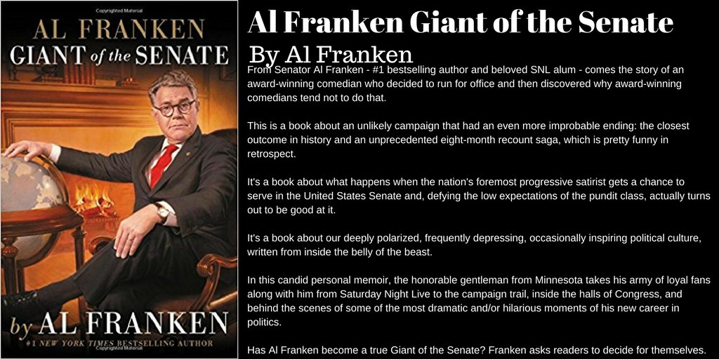 Al Franken, Giant of the Senate by Al Franken  http:// amzn.to/2qHWuf8  &nbsp;   #Books #Memoir #Satire #USPolitics #USSenate<br>http://pic.twitter.com/jPfwPDm1l9