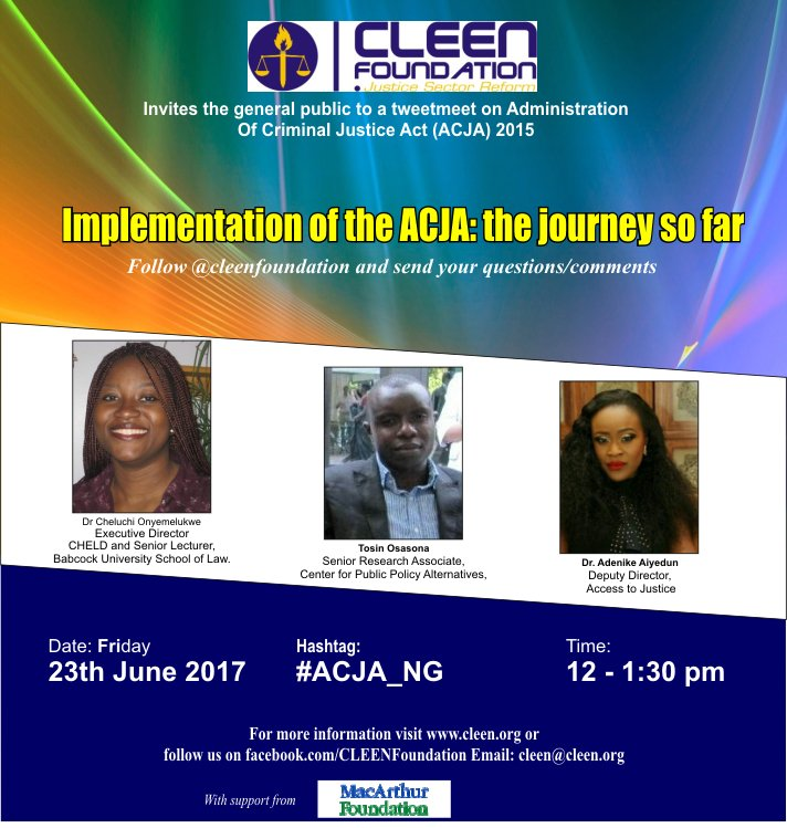 #ACJA_NG Join us tomorrow 12noon as we discuss Implementation of the ACJA: the journey so far with @Cheluchi_O  @Babakamoru @ade_aiyedun https://t.co/96vJnXGzHk