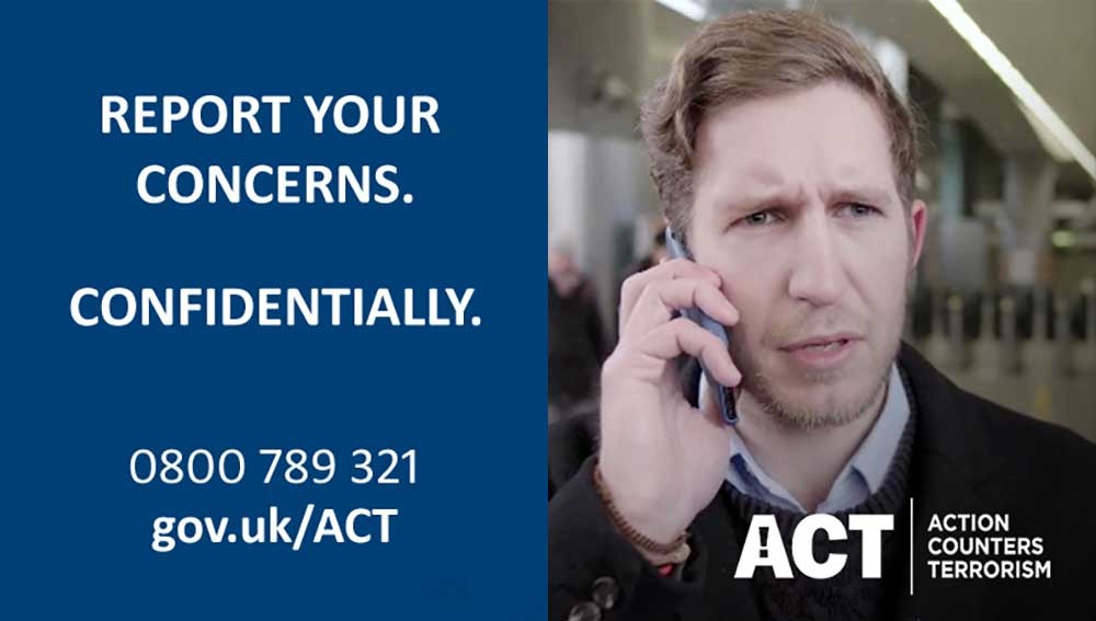 If you notice something suspicious that could be terrorist related don't delay. Just ACT #ActionCountersTerrorism https://t.co/18fjbaXdAH