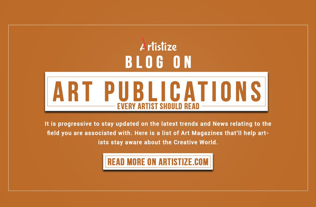 Here are some #publications that&#39;ll keep you #interested in the #world of #Art ! #Blog by  http:// artistize.com  &nbsp;    https://www. artistize.com/Blogs/art-publ ications-every-artist-should-read &nbsp; … <br>http://pic.twitter.com/nCfX5NLzSw