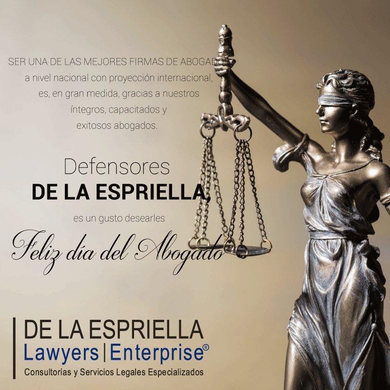 Abogados DE LA ESPRIELLA Lawyers Enterprise, #FelizDíadelAbogado. Es u...