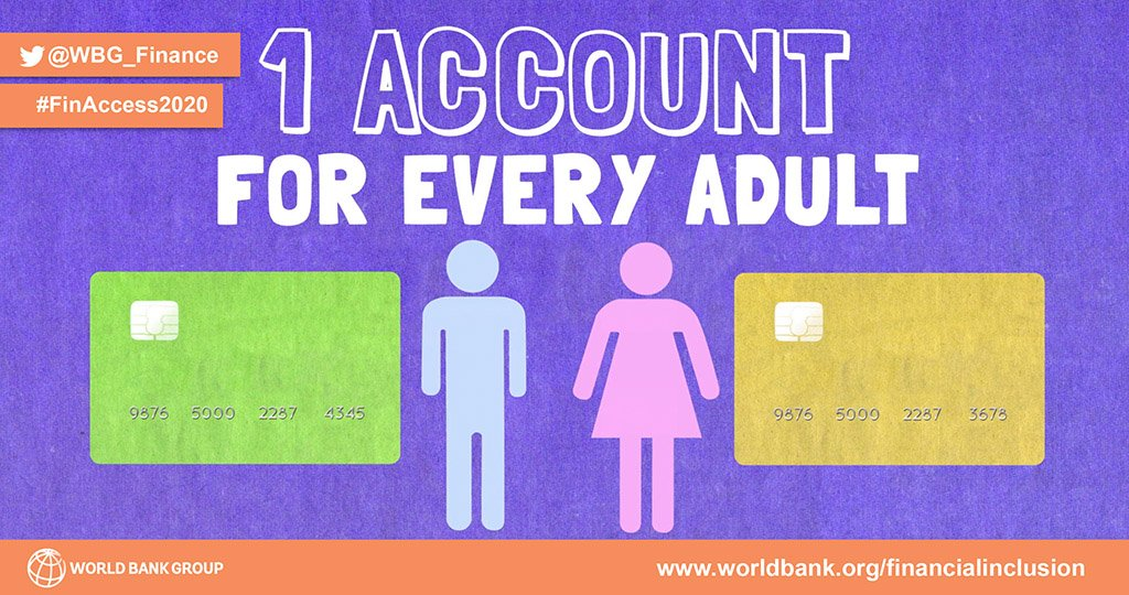 Our #finaccess2020 goal is to have an account for every man &amp; #woman. #financialinclusion  http:// wrld.bg/Zjngo  &nbsp;  <br>http://pic.twitter.com/voMu9eP4Zl