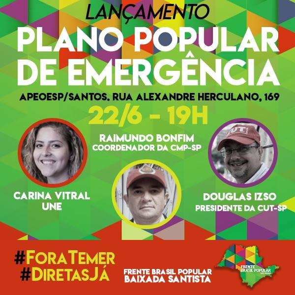 Santos: Hoje tem Lançamento do Plano Popular de Emergência. O evento será na Apeoesp, a partir das 19h. Acesse: https://t.co/yneSFYr2tu